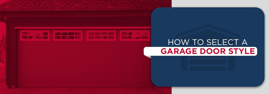 select garage door style