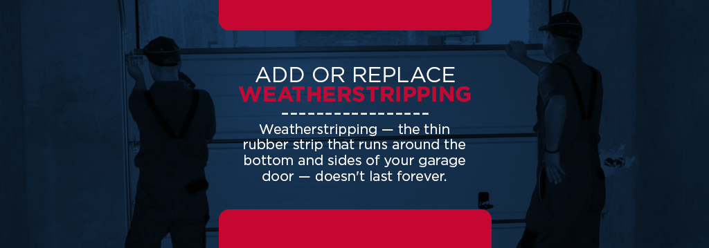 add replace weatherstripping
